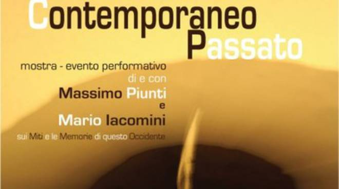 'ContemporaneoPassato' di Massimo Piunti e Mario Iacomini