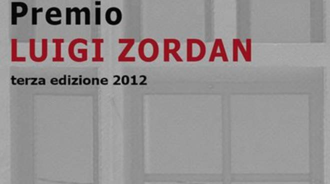 Terza edizione del Premio Luigi Zordan