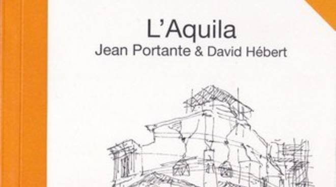 Esce in Francia il libro 'L'Aquila' di Jean Portante