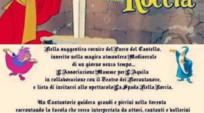 Mamme per L'Aquila, appuntamento con 'La spada nella roccia'