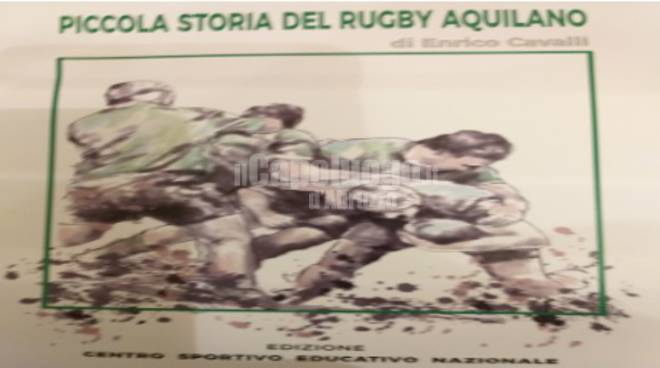 enrico cavalli piccola storia del rugby aquilano